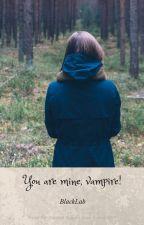 My Love Is My Cute Vampire's by MinYoongi345