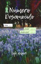 Número Desconocido by life_islove5