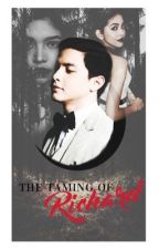 The Taming Of Richard by sunshi_fairy