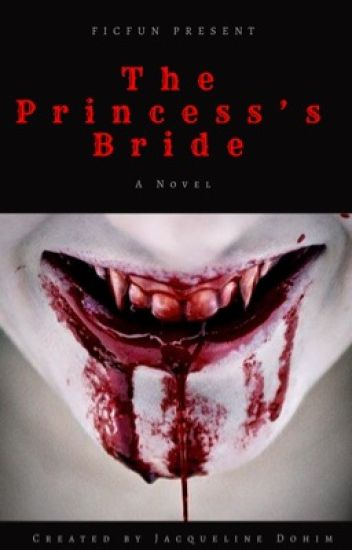 Book 1 (Vampire) - The Princess's Bride (Futanari) (GirlxGirl) (Completed)