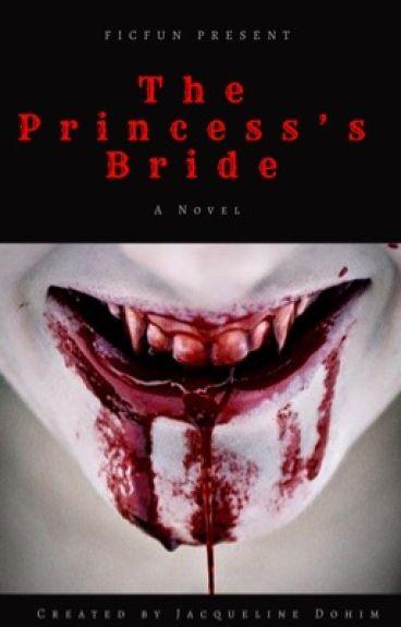 Book 1 (Vampire) - The Princess's Bride (Futanari) (GirlxGirl) (Completed)