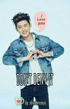 DON'T DENY IT (Hanbin/IKON) by deebamanja
