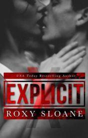 Explicit by Roxy Sloane by hafezhafezhaf