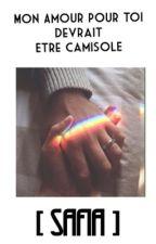 Mon Amour Pour Toi Devrait Être Camisolé by TuFumeDuPlastique
