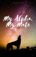 My Alpha My Mate by 6354ESG