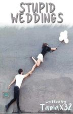 [1]Stupid Wedding by nesgut