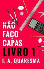 Cover Capas  -Fechado- LIVRO 2 DISPONIVEL by SrtaQuaresma