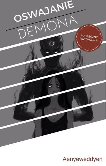 Oswajanie demona - podręczny przewodnik