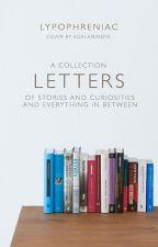 Letters. by lypophreniac