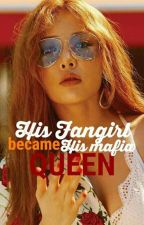 His Fangirl Become His Mafia Queen♔ by QueenBlessie