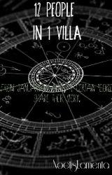 12 People In 1 Villa by NoctisLamenta