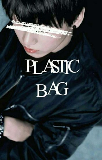 ❛Plastic Bag❜