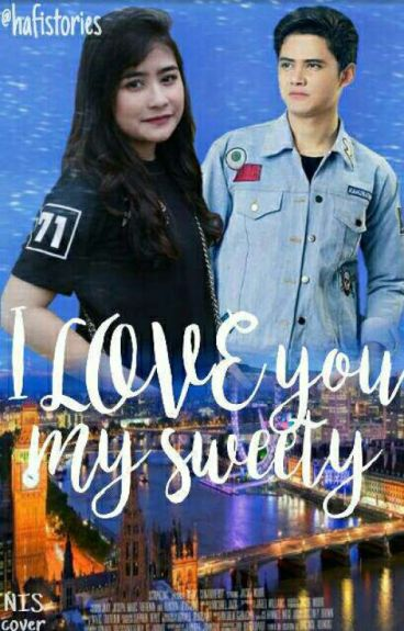 My Sweety I Love You {End}