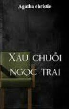 Xâu Chuỗi Ngọc Trai / Agatha Christie. by trinhthamkinhdi