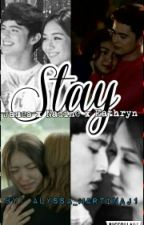 Stay by unproductivefangirl