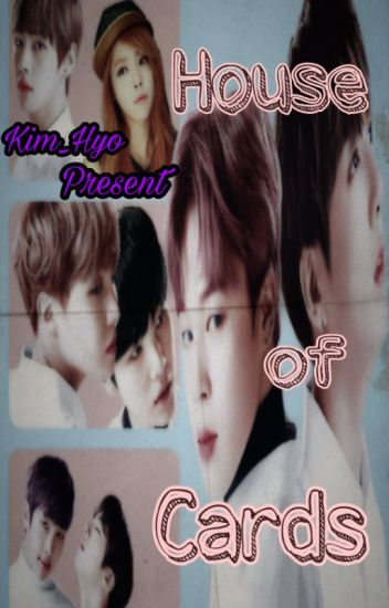 House of Cards (Kim_Hyo) [Discontinue]
