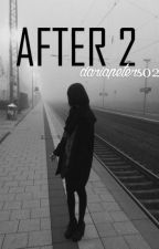 AFTER 2 by dariapeters02