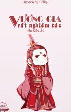 Vương gia rất nghiêm túc - Hạ Kiều Ân by nguyendiu1998