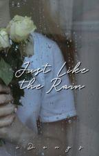Just like the rain (One Shot) by iDangs
