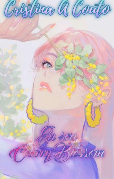 Eu sou Cherry Blossom
