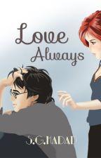Love always|hinny fanfic by crazyphantomqueen