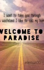 Welcome To Paradise by elenuz00