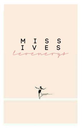 missives ✔ by leoenerys