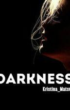 Darkness/Темнота  by Kristina_Matsuk