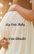 My Cute Baby by Cute_Abrielle