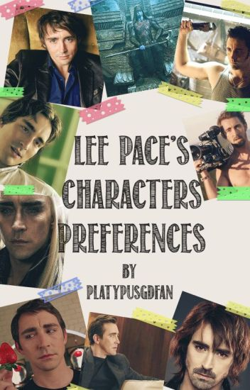 Lee Pace's Characters Preferences