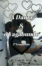 A Dama & O Vagabundo II by UniBeeh