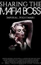 Married To The Mafia Boss  by Imperial_Nightmare