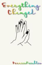Everything Changed ✿ Jerrie Thirlwards by PerriesFreckles