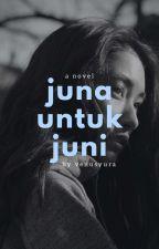 Juna Untuk Juni by Venusyura