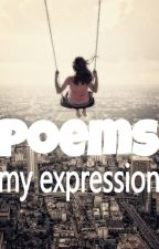 Poems, my Expression by hafsahameed123