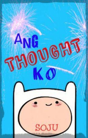 Ang Thought Ko - Guy Wattpad Writer - Wattpad