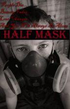 Half Mask (Tantangan) by Racressida_Narayan