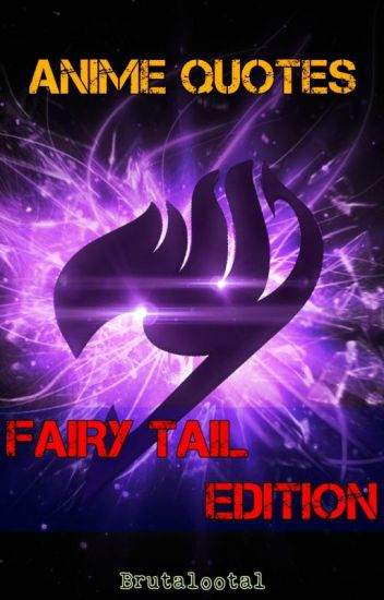 Book Cover Wattpad Quotes : Anime quotes fairy tail edition niku otaku wattpad