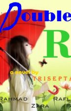 Teknologi Series [2] - Double R by Triseptarp