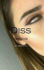 Diss Sprüche  by aberhazzi2