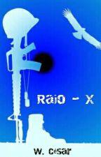 Raio - X [Finalizado] by W_Cesar