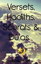 Versets, Hadîths, Sôurats & Dû'as by Black_Muslima