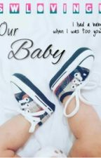 Our Baby by swlovingu