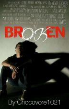 Broken by Chocovore1021