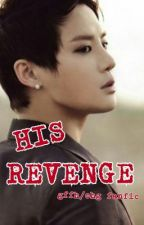 HIS REVENGE (GFFH/OHG FANFIC) by nicahpotx