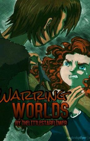 Warring Worlds (Mericcup fanfic) [COMPLETED] by TheLittleStarflower