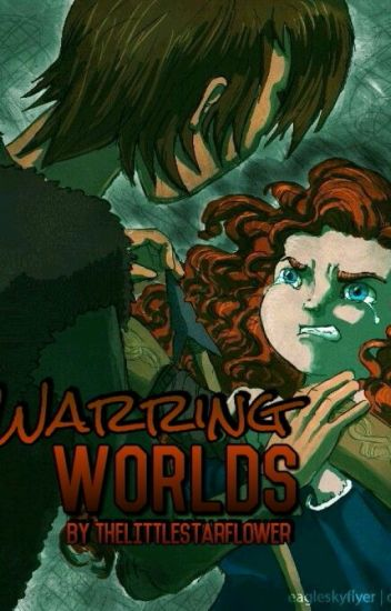 Warring Worlds (Mericcup fanfic) [COMPLETED]