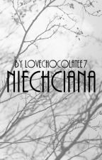 Niechciana  by lovechocolatee7