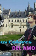 Los Colores Del Amor by RanddyBau