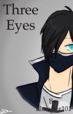 Three eyes (ZaneXReader) by lilcrafter101